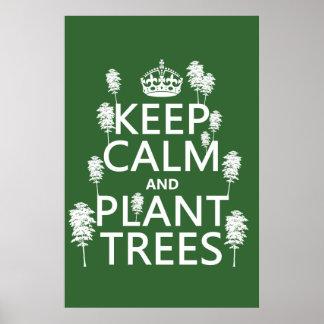 Behalten Sie Ruhe und Pflanzen-Bäume (alle Farben) Plakatdruck