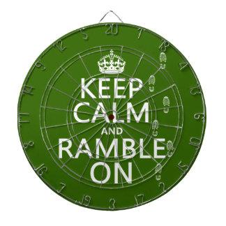 Behalten Sie Ruhe und Ramble an Dartscheibe