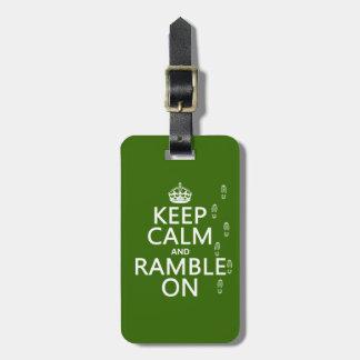 Behalten Sie Ruhe und Ramble an Kofferanhänger