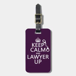 Behalten Sie Ruhe und Rechtsanwalt oben Gepäckanhänger