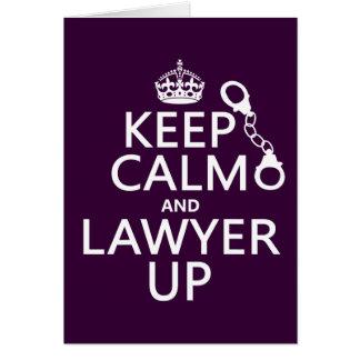 Behalten Sie Ruhe und Rechtsanwalt oben Karte