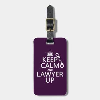 Behalten Sie Ruhe und Rechtsanwalt oben Kofferanhänger