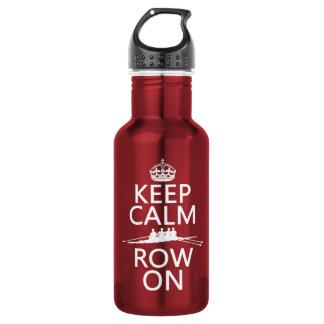 Behalten Sie Ruhe und Reihe auf (wählen Sie jede Edelstahlflasche