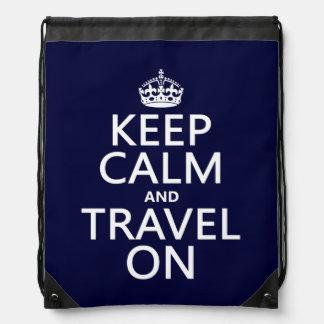 Behalten Sie Ruhe und reisen Sie an Turnbeutel