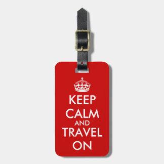 Behalten Sie Ruhe und reisen Sie auf rote Farbe de Adress Schild