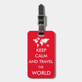 Behalten Sie Ruhe und reisen Sie die Welt Adress Schild