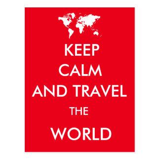Behalten Sie Ruhe und reisen Sie die Welt Postkarte