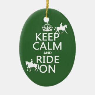 Behalten Sie Ruhe und reiten Sie an - Pferde, alle Keramik Ornament