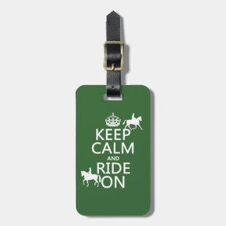 Behalten Sie Ruhe und reiten Sie an - Pferde, alle Kofferanhänger