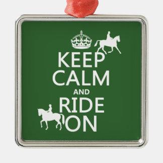 Behalten Sie Ruhe und reiten Sie an - Pferde, alle Silbernes Ornament