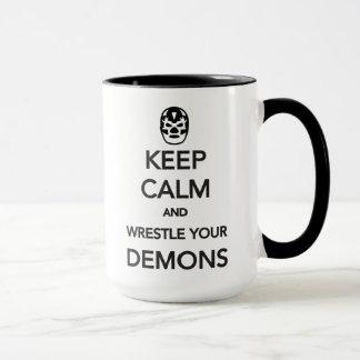 BEHALTEN Sie RUHE und ringen Sie Ihre Dämonen Tasse