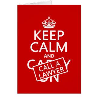 Behalten Sie Ruhe und rufen Sie einen Rechtsanwalt Karte