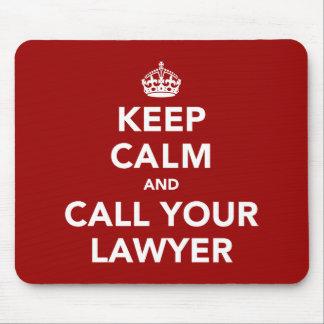 Behalten Sie Ruhe und rufen Sie Ihren Rechtsanwalt Mauspad