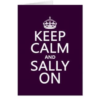 Behalten Sie Ruhe und Sally auf (irgendeine Farbe) Karte