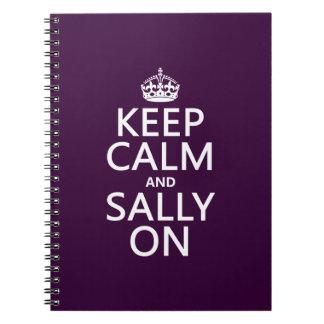 Behalten Sie Ruhe und Sally auf (irgendeine Farbe) Notizblock