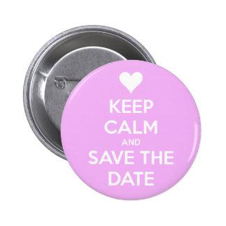 Behalten Sie Ruhe und Save the Date rosa rundes Runder Button 5,1 Cm