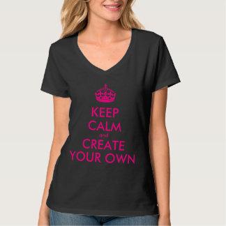 Behalten Sie Ruhe und schaffen Sie Ihre Selbst - T-Shirt