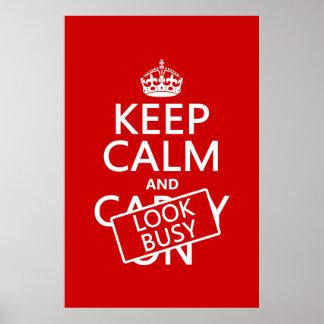 Behalten Sie Ruhe und schauen Sie beschäftigt (irg Poster