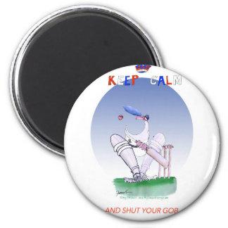 behalten Sie Ruhe und schließen Sie Ihren Gob, Runder Magnet 5,7 Cm