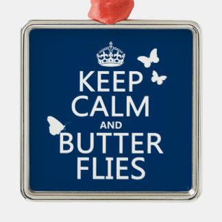 Behalten Sie Ruhe und Schmetterlinge (irgendeine Silbernes Ornament
