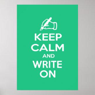Behalten Sie Ruhe und schreiben Sie auf meme Posterdrucke