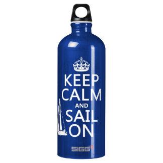 Behalten Sie Ruhe und Segel an - alle Farben Aluminiumwasserflasche