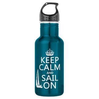 Behalten Sie Ruhe und Segel an - alle Farben Edelstahlflasche