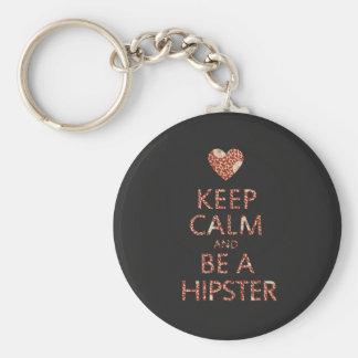 Behalten Sie Ruhe und seien Sie ein Hipster Standard Runder Schlüsselanhänger