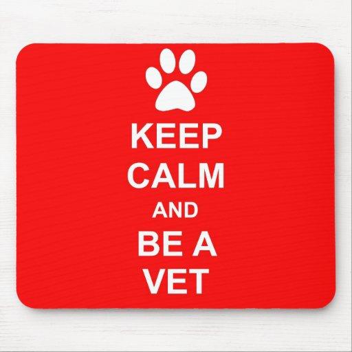 Behalten Sie Ruhe und seien Sie ein Tierarzt Mauspad