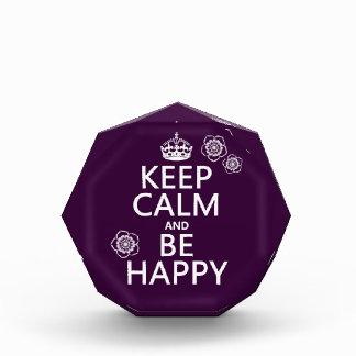 Behalten Sie Ruhe und seien Sie glücklich Auszeichnung