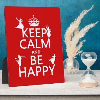 Behalten Sie Ruhe und seien Sie glücklich (der Fotoplatte