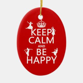 Behalten Sie Ruhe und seien Sie glücklich (der Keramik Ornament
