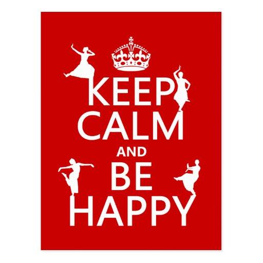Behalten Sie Ruhe und seien Sie glücklich (der Postkarte