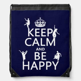 Behalten Sie Ruhe und seien Sie glücklich (der Sportbeutel