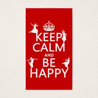 Behalten Sie Ruhe und seien Sie glücklich (der Visitenkarte