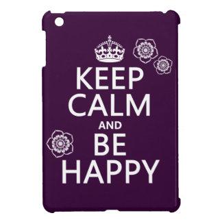 Behalten Sie Ruhe und seien Sie glücklich iPad Mini Hülle