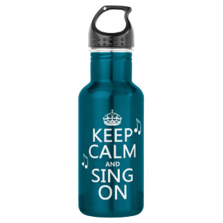 Behalten Sie Ruhe und singen Sie an - alle Farben Trinkflasche