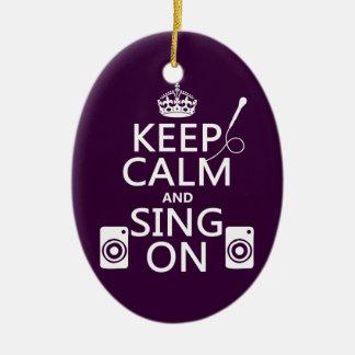 Behalten Sie Ruhe und singen Sie auf (Karaoke) Keramik Ornament