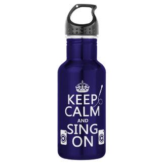 Behalten Sie Ruhe und singen Sie auf (Karaoke) Trinkflasche
