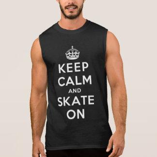 Behalten Sie Ruhe und Skate an Ärmelloses Shirt