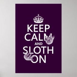 Behalten Sie Ruhe und Sloth an Poster