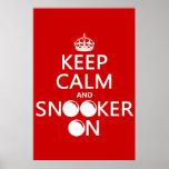 Behalten Sie Ruhe und Snooker auf (alle Farben) Posterdruck
