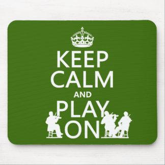 Behalten Sie Ruhe und Spiel auf (aufgereihte Mousepad