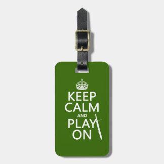Behalten Sie Ruhe und Spiel auf (Bassoon) Gepäckanhänger