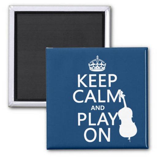 Behalten Sie Ruhe und Spiel auf (doppelter Baß) Kühlschrankmagnete
