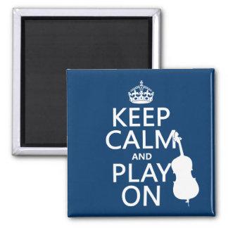 Behalten Sie Ruhe und Spiel auf (doppelter Baß) Quadratischer Magnet