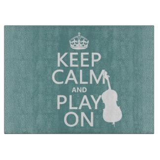 Behalten Sie Ruhe und Spiel auf (doppelter Baß) Schneidebrett
