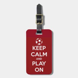 Behalten Sie Ruhe und Spiel auf Rot Gepäckanhänger