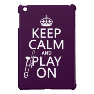 Behalten Sie Ruhe und Spiel auf (Trombone) iPad Mini Hülle