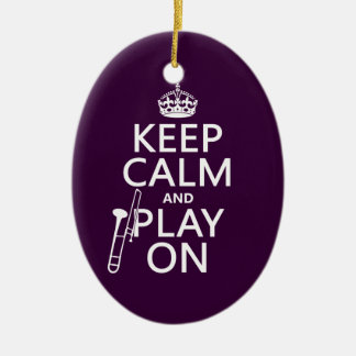 Behalten Sie Ruhe und Spiel auf (Trombone) Keramik Ornament